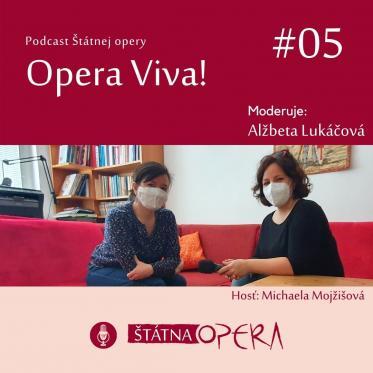 Opera Viva 5 - Michaela Mojžišová