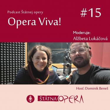 Opera Viva! #15: Režisér Dominik Beneš o novej premiére opery Turandot